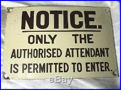 Vintage Original Enamel Railway Notice Authorised Attendant Permitted Wall Sign